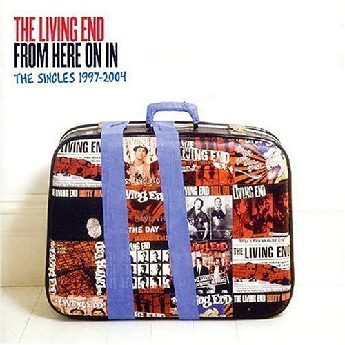 The Living End - From Here On In: The Singles 1997-2004