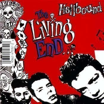 The Living End - Hellbound / It