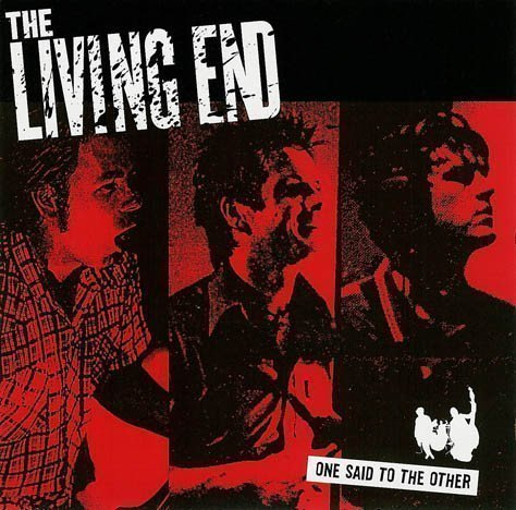 The Living End - One Said To The Other