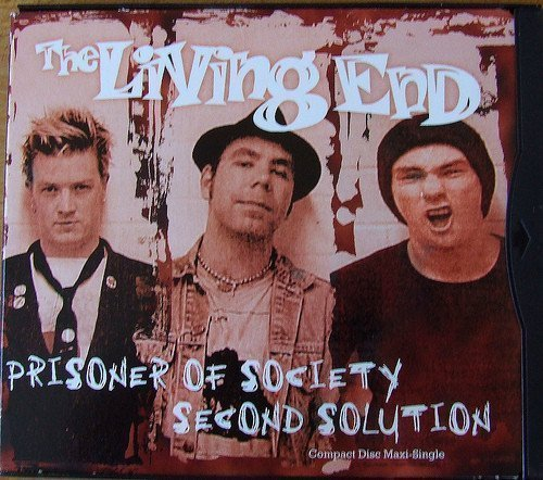 The Living End - Prisoner Of Society / Second Solution