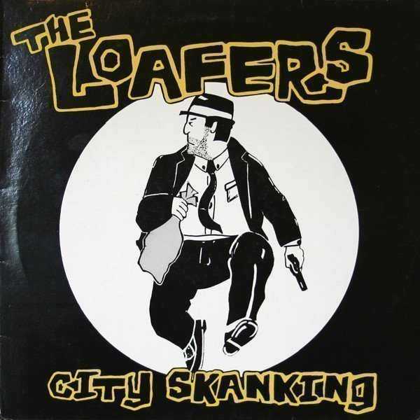 The Loafers - City Skanking