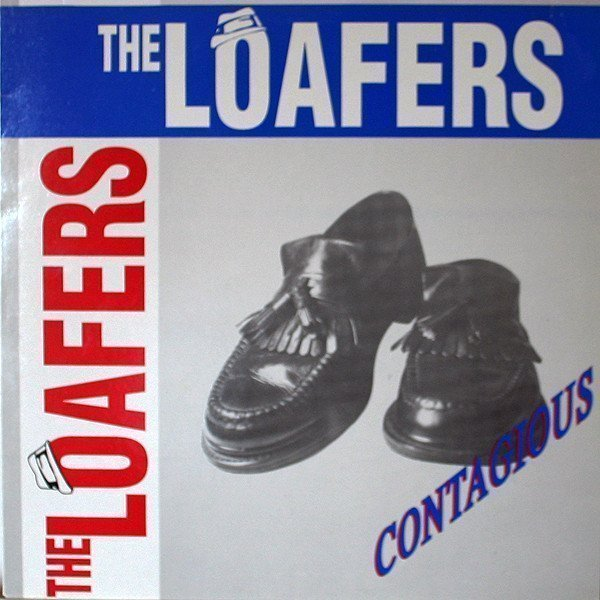 The Loafers - Contagious