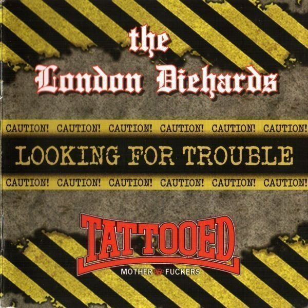 The London Diehards - Looking For Trouble Volume 1