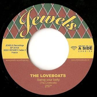 The Loveboats - Swing Your Belly / Pacific Princess
