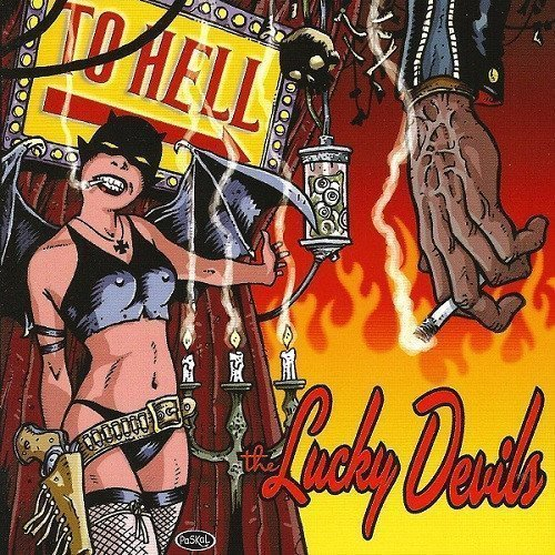The Lucky Devils - To Hell