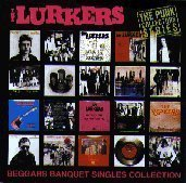 The Lurkers - Beggars Banquet Singles Collection