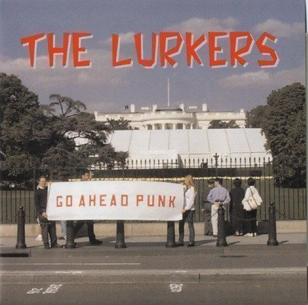 The Lurkers - Go Ahead Punk