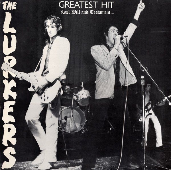 The Lurkers - Greatest Hit -  Last Will And Testament...