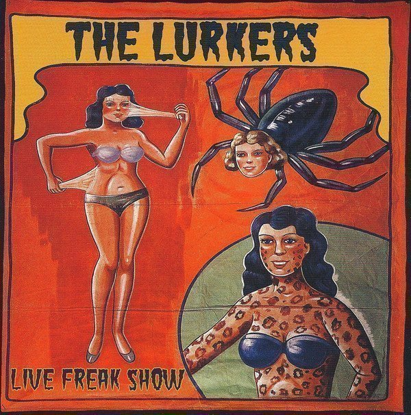 The Lurkers - Live Freak Show