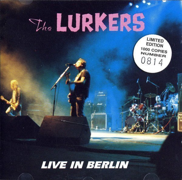 The Lurkers - Live In Berlin
