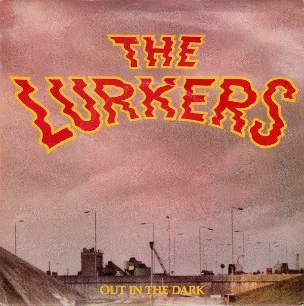 The Lurkers - Out In The Dark