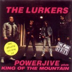 The Lurkers - Powerjive Plus King Of The Mountain