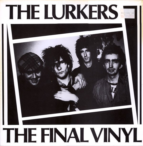 The Lurkers - The Final Vinyl