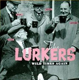 The Lurkers - Wild Times Again