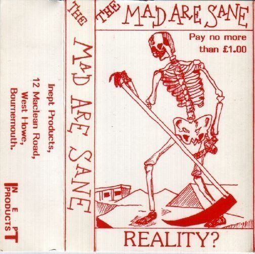 The Mad Are Sane - Reality