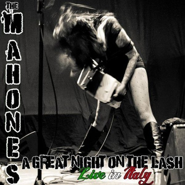 The Mahones - A Great Night On The Lash (Live In Italy)