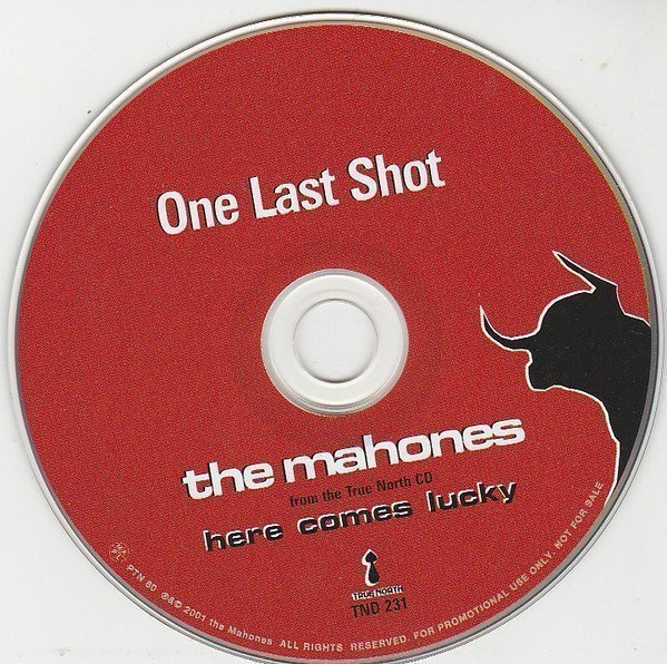 The Mahones - One Last Shot