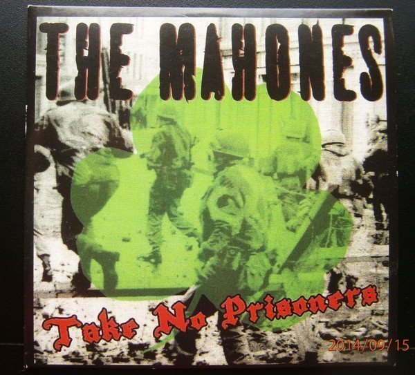 The Mahones - Take No Prisoners