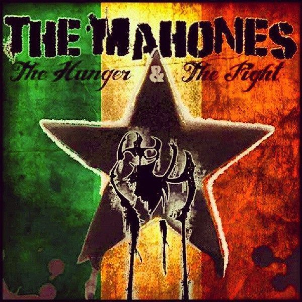 The Mahones - The Hunger & The Fight (Pt. 1)
