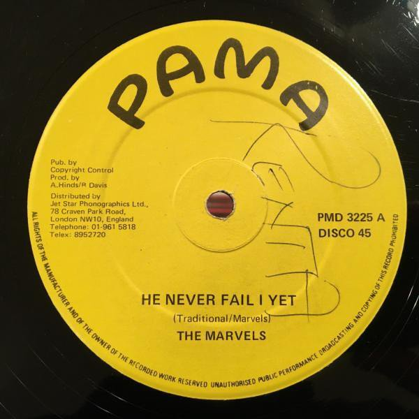The Marvels - He Never Fail I Yet / I