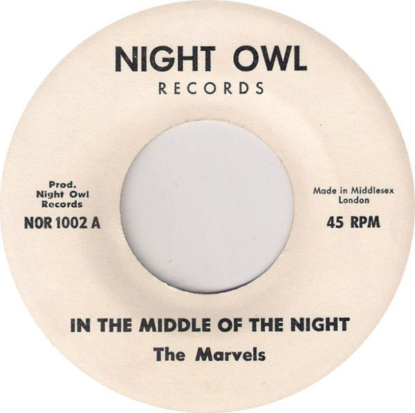 The Marvels - In The Middle Of The Night / So Long Baby