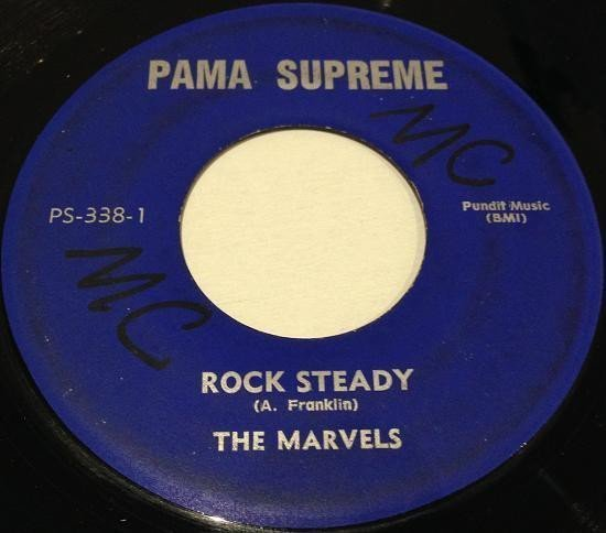 The Marvels - Rock Steady / Be My Baby