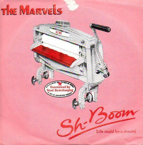 The Marvels - Sh-Boom (Life Could Be A Dream)