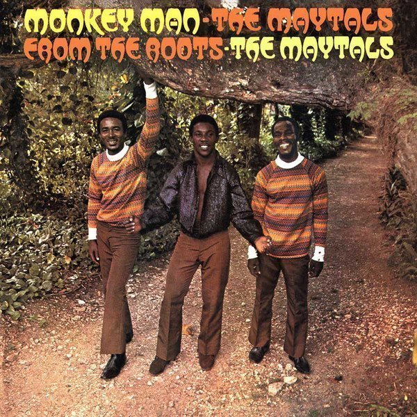 The Maytals - Monkey Man / From The Roots