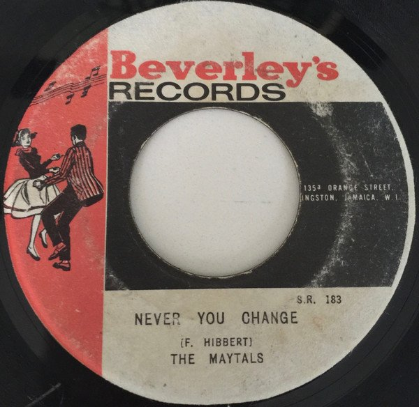The Maytals - Never You Change