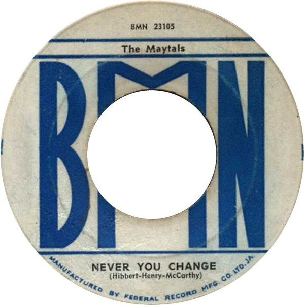 The Maytals - Never You Change / What