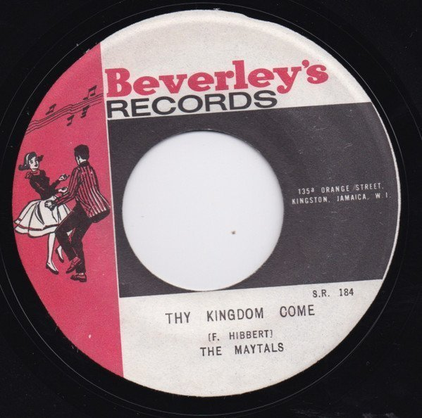 The Maytals - Thy Kingdom Come