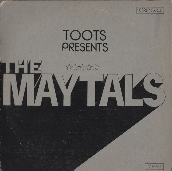The Maytals - Toots Presents The Maytals