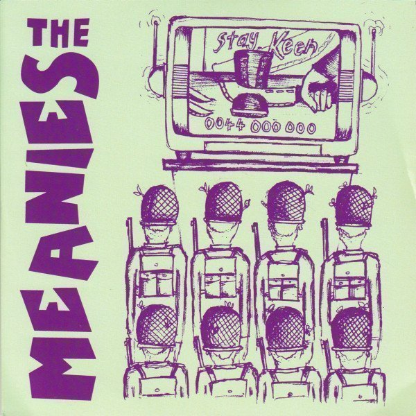 The Meanies - Battle Of Wax