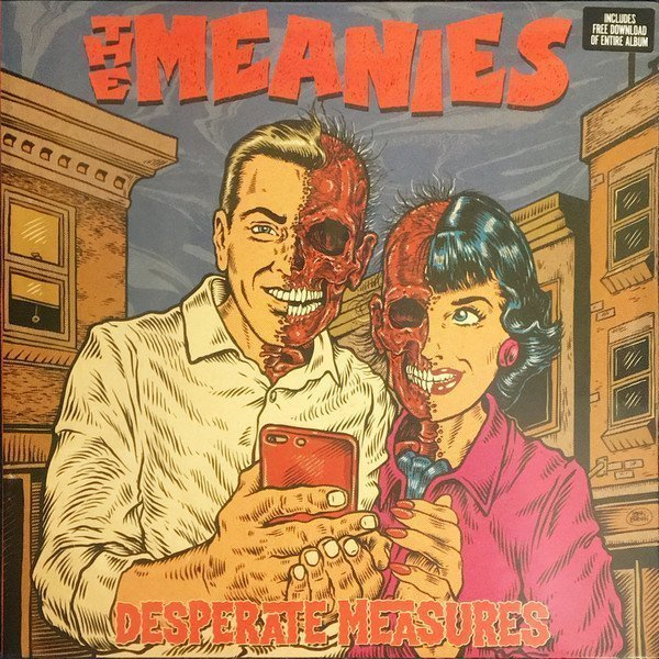 The Meanies - Desperate Measures