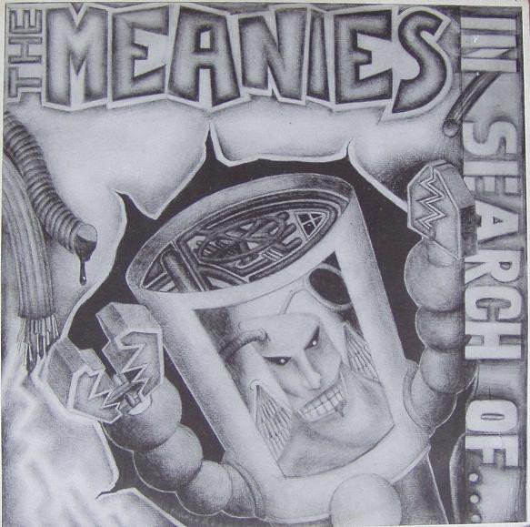 The Meanies - In Search Of ...