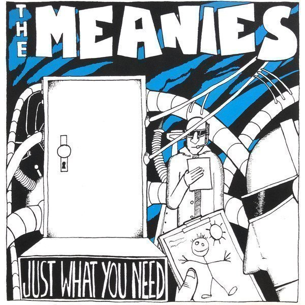 The Meanies - Just What You Need