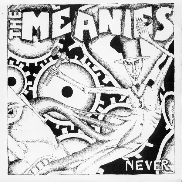 The Meanies - Never