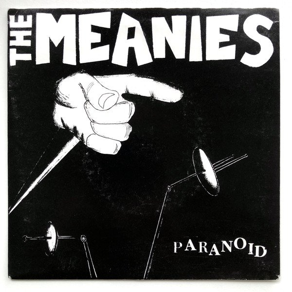 The Meanies - Paranoid