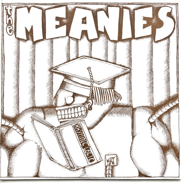The Meanies - Rhyming Logic