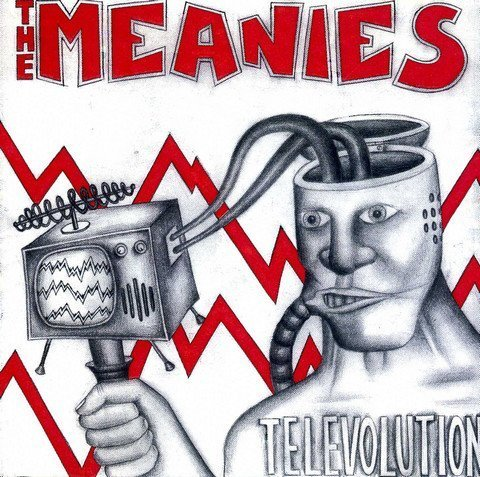 The Meanies - Televolution