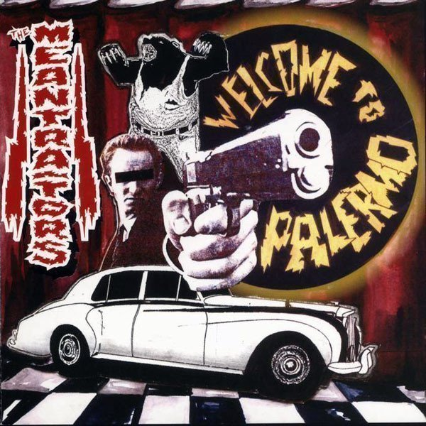 The Meantraitors - Welcome To Palermo