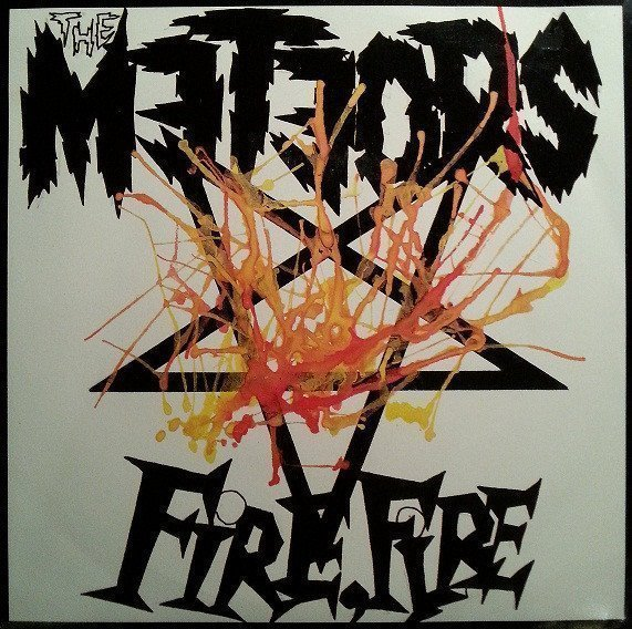 The Meteors - Fire, Fire