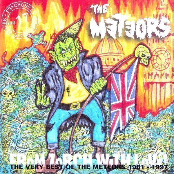 The Meteors - From Zorch With Love: The Very Best Of The Meteors 1981-1987