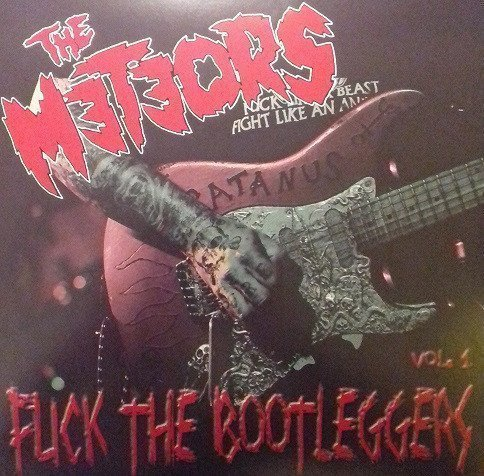 The Meteors - Fuck The Bootleggers Vol.1 (Live)