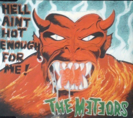 The Meteors - Hell Ain