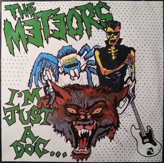 The Meteors - I'm Just A Dog