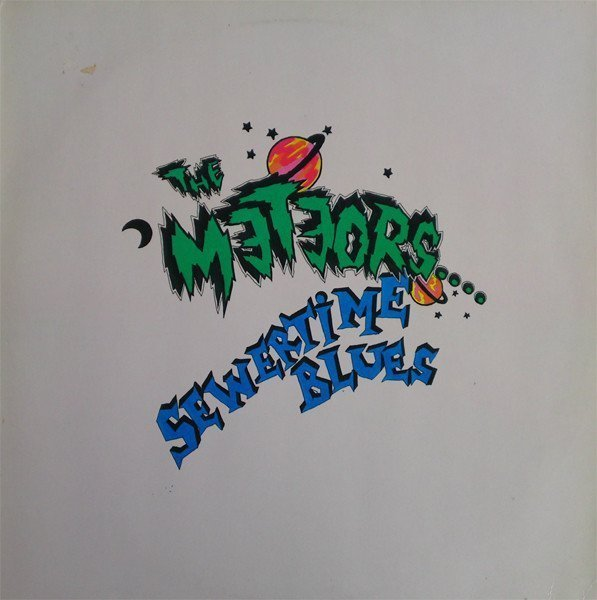 The Meteors - Sewertime Blues