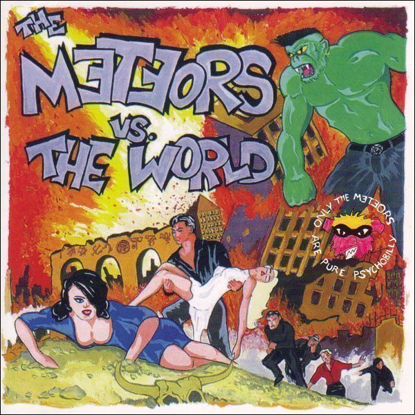 The Meteors - The Meteors Vs. The World