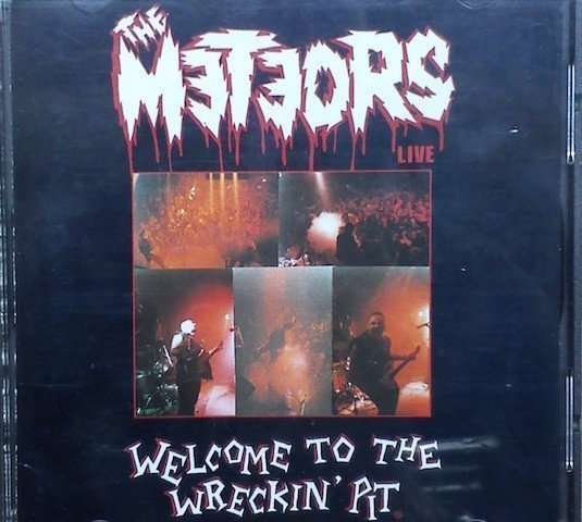 The Meteors - Welcome To The Wreckin