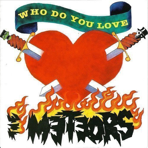 The Meteors - Who Do You Love